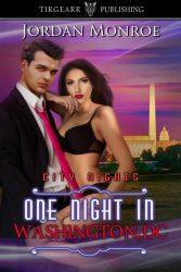 One Night in Washington DC by Jordan Monroe, Erotic Book Review