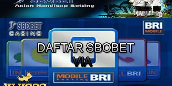 DAFTAR SBOBET MELALUI BANK BRI