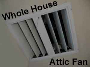 Whole House Attic FAn