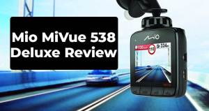 Mio MiVue 538 Deluxe Review