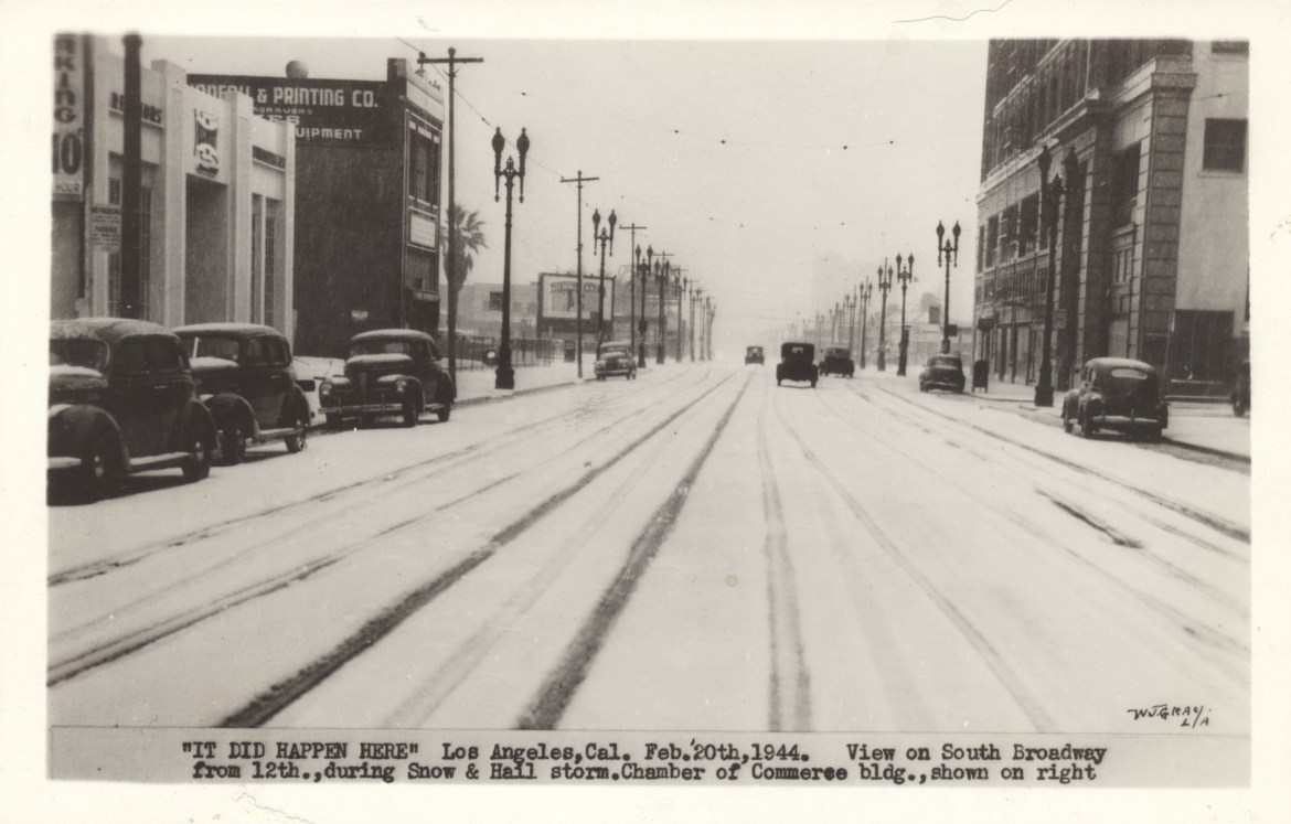IT DID HAPPEN HERE – The Los Angeles Snow & Hail Storm of 1944