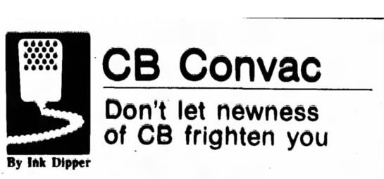 CB Convac: Don't Let Newness of CB Frighten You