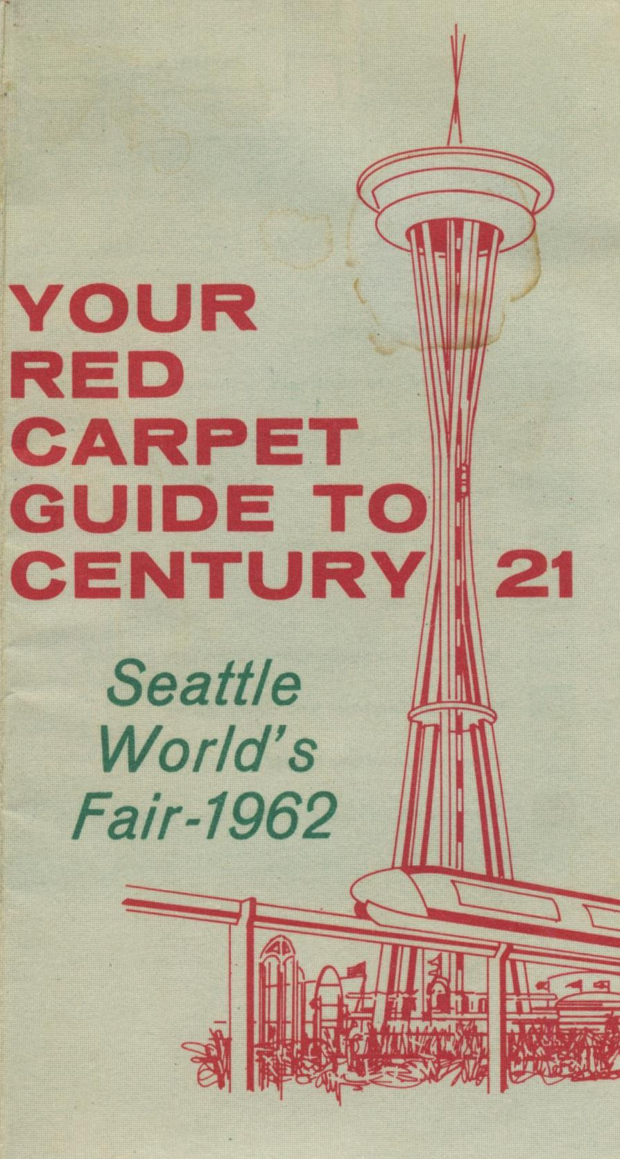 1962 Seattle World's Fair: Your Red Carpet Guide to Century 21