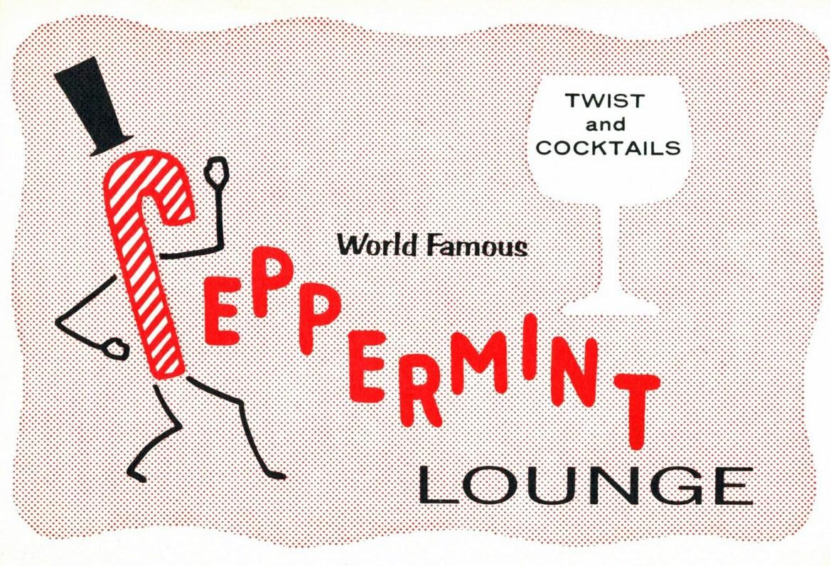 Peppermint Lounge – New York, New York