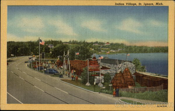 Indian Village Saint Ignace MI