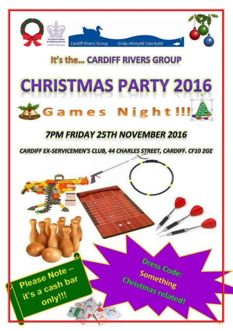Cardiff Rivers Group Christmas Party 2016. 7pm on Friday 25th November 2016 at Cardiff Ex-Servicemen's Club, 44 Charles Street, CF10 2GE. Wear something Christmassy. Cash Bar Only!