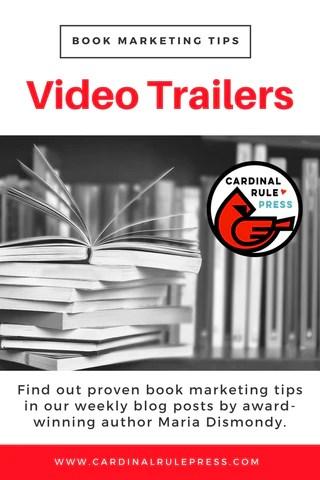 Marketing for Increasing Exposure Tip #10: Video Trailers - cardinalrulepress.com