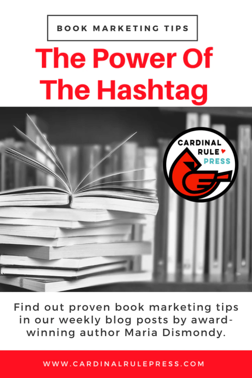 Marketing for Increasing Exposure Tip #14: The Power Of The Hashtag - cardinalrulepress.com