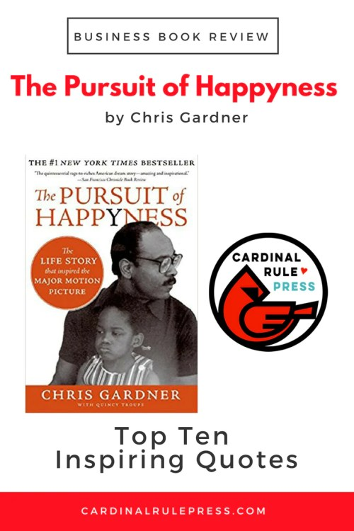 Business Book Review-The Pursuit of Happyness - cardinalrulepress.com