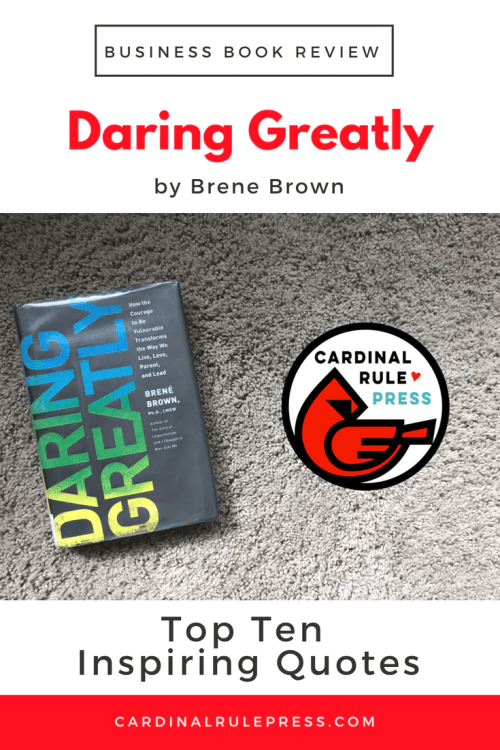 Business Book Review-Daring Greatly - cardinalrulepress.com