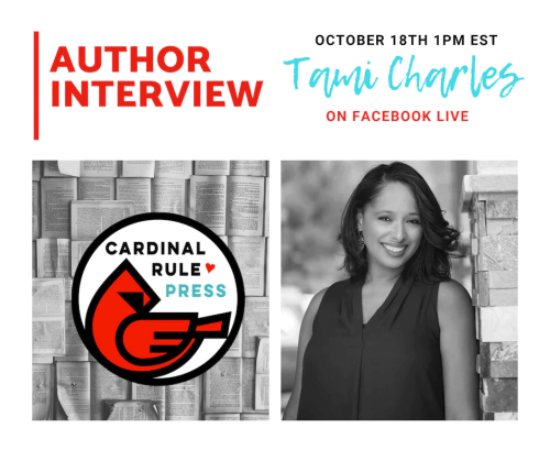 Author Interview Series-Tami Charles - cardinalrulepress.com