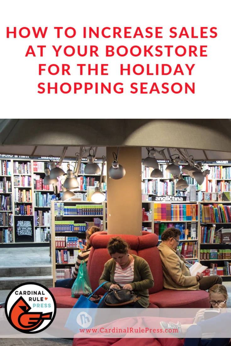How To Increase Sales At Your BookStore For The Holiday Shopping Season