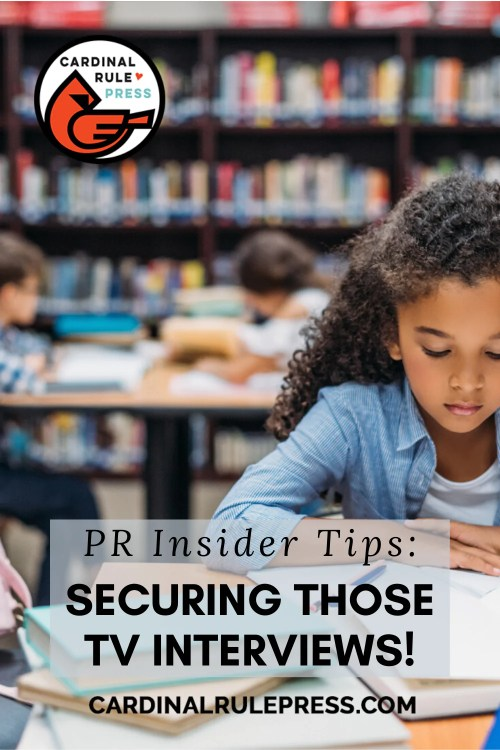 PR Insider Tips: Securing Those TV Interviews! Some INSIDER TIPS on scoring those media interviews we all want! Whether you have a new book to promote, an event to publicize or maybe you're looking to boost awareness about a new literacy initiative at your library, business or school, these tips can get you there - and on-air! #PublicRelations #Booksellers #Librarians #InsiderTips