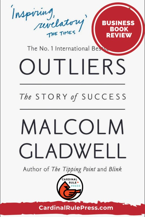 Business Book Review-Outliers-Need inspiration to be successful no matter the upbringing you were given? This is the book. This book proves that it's not where we came from that makes us successful, but what we do with where we came from. #BusinessBookReview #Success #Achievement #Opportunity