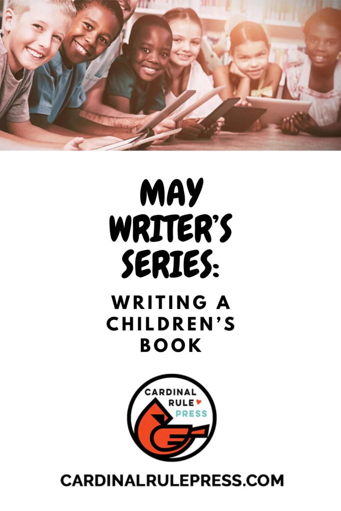 May Writer's Series Writing a Children's Book May2020