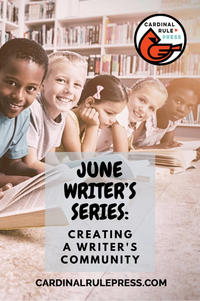 June Writers Series Creating a Writers Community June2020