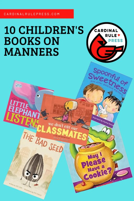 Children's Books On Manners-Manners is one facet of social intelligence, which supports positive interpersonal and professional outcomes throughout life. While we're never too old to improve upon our manners, it's better for everyone involved to start early. Here are ten of our favorite books on manners. #BooksWorthReading #BooksToRead #ChildrensBooks #BooksOnManners