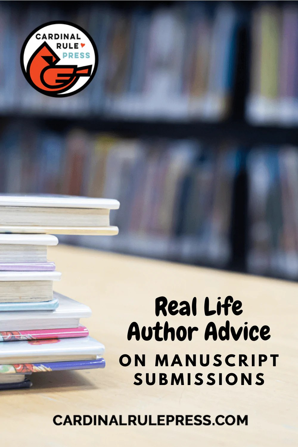 Real Life Author Advice On Manuscript Submissions