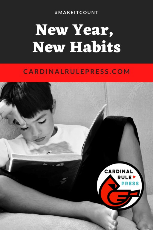 New Year New Habits It's a New Year, let's think about new habits we can implement that will help us move forward in 2021, no matter what life continues to throw out at us  #ForWriters #Librarians #Booksellers
