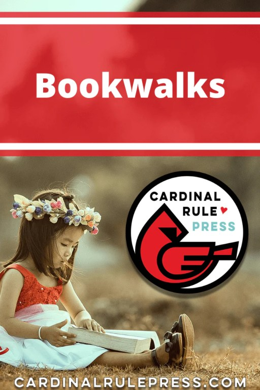 Bookwalks. Are you looking forward to being outside, exercising, and reading a good book? Here's a great way to combine all three of these activities as you Walk and Read. #BookReading #PictureBook #WriteABook #WalkandRead