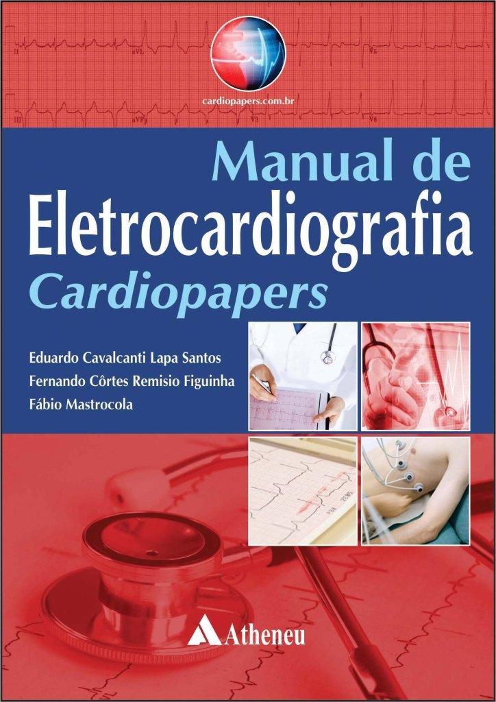 Eduardo Lapa, Manual de Eletrocardiografia Cardiopapers L17a