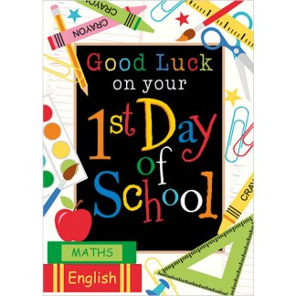 1st Day of School Good luck
