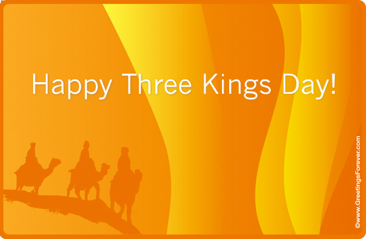 Happy Three Kings Day Three Kings Day Ecards