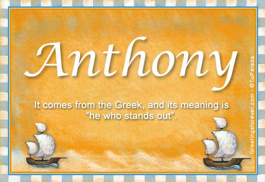Anthony Name Meaning Anthony Name Origin Name Anthony