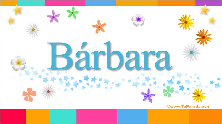 Brbara Significado Del Nombre Brbara Nombres Y