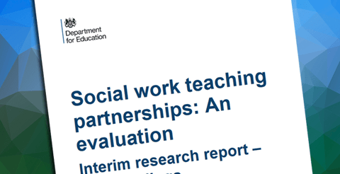 Report: Social work teaching partnerships evaluation - Interim Report - Dept for Education 5