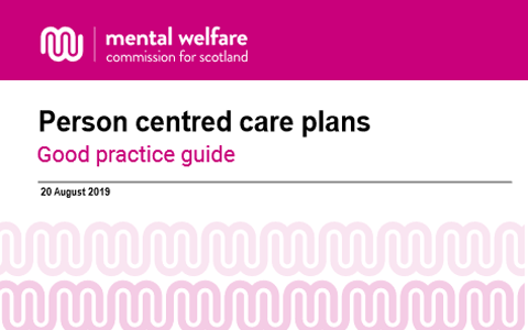 Guidance: Person centred care plans - Dementia, mental health and learning disability services 1