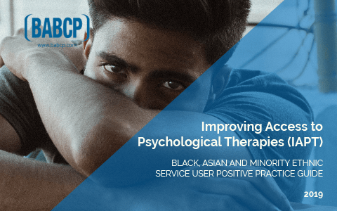 Guidance: Improving Access to Psychological Therapies - BAME Positive Practice Guide 1