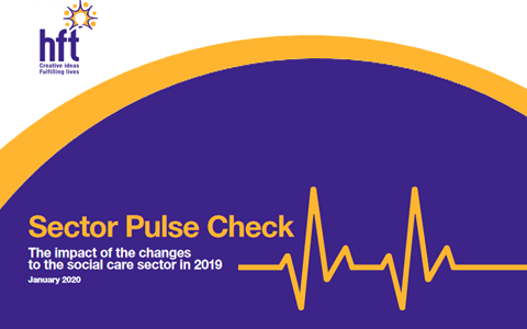 Report: Sector Pulse Check - The impact of the changes to the social care sector (Hft) 8