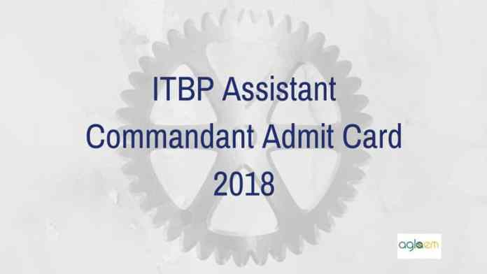 ITBP Assistant Commandant Admit Card 2018