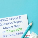 HSSC Group D Question Paper Answer Key of 11 Nov 2018 Morning Shift