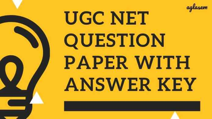 UGC NET Question Paper with Answer Key Aglasem
