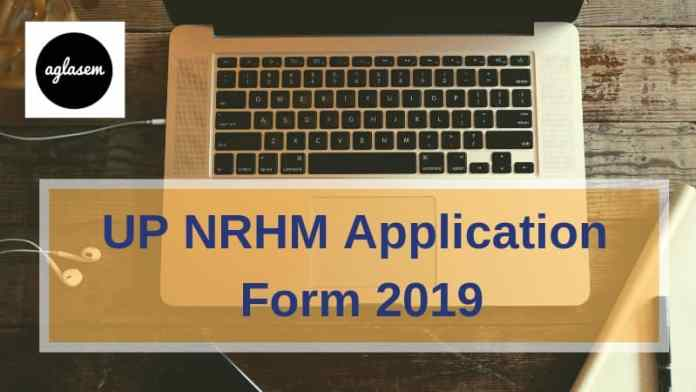UP NRHM Application Form 2019 Aglasem