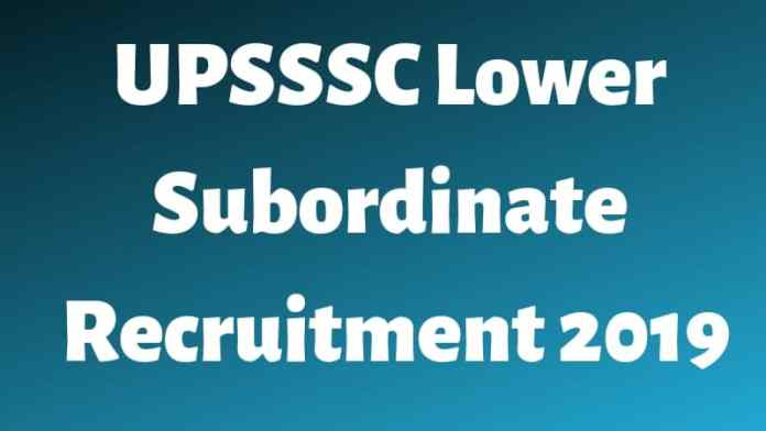 UPSSSC Lower Subordinate Recruitment 2019 Aglasem