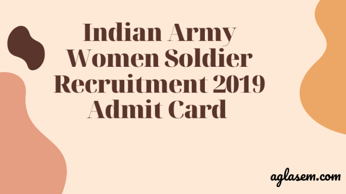 Indian Army Women Soldier Recruitment 2019 Admit Card