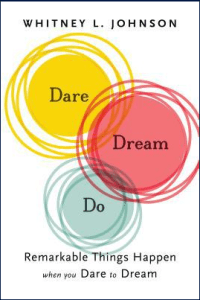 Dare Dream Do by Whitney L. Johnson