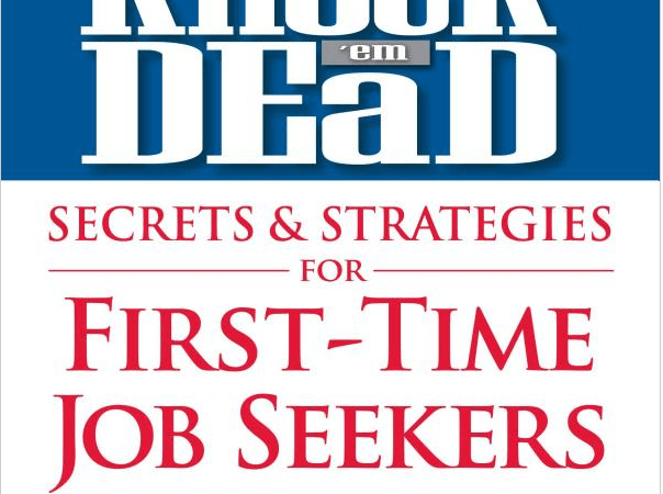 [BOOK REVIEW] Knock 'em Dead: Secrets and Strategies for First-Time Job Seekers by Martin Yate