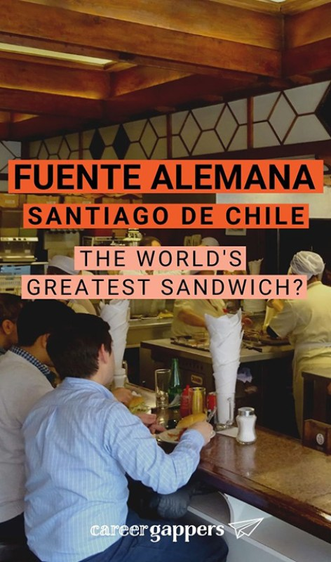 Fuente Alemana Santiago is the place to find the authentic Chilean sandwich experience. Could this be the world's greatest sandwich? Here's what we thought. Career gappers blog | food and drink | South America | travel destinations