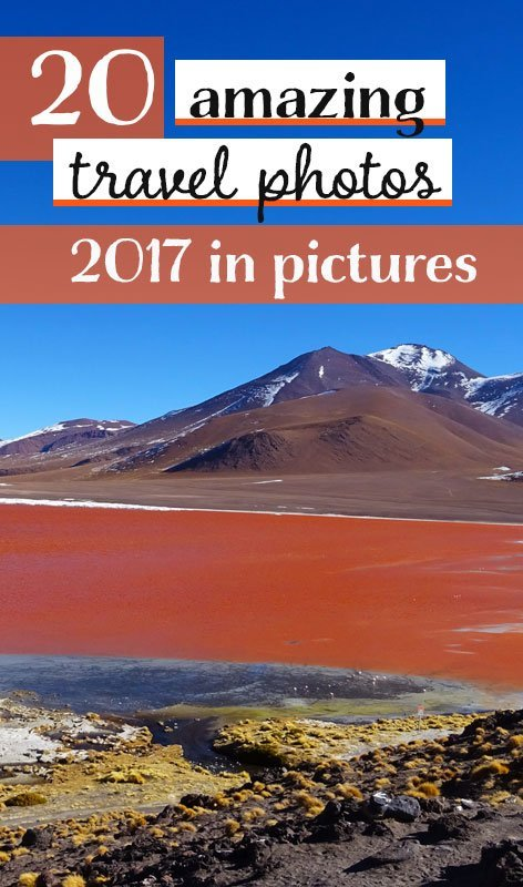 In 2017, we travelled through four continents, visiting 12 countries in total. Here are my favourite travel photos of the year.