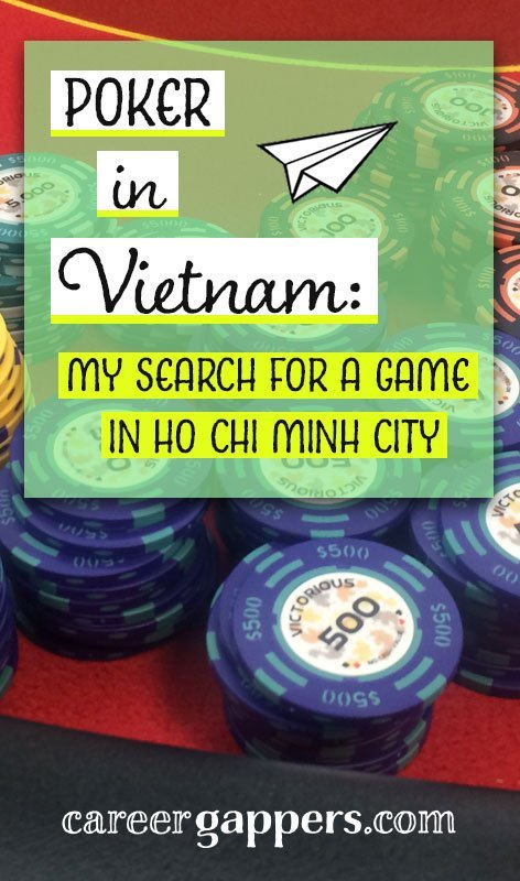 Poker in Vietnam is illegal – that is, if you are a local resident. For a country with some of the world's toughest anti-gambling laws, it's an incredibly popular game. I attempted to check out the underground scene by hunting for a poker game in Ho Chi Minh City.