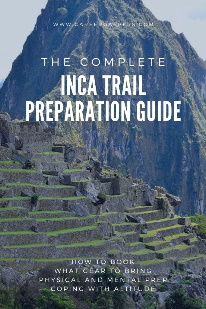 Hiking the Inca Trail to Machu Picchu is no easy feat, and good preparation – physical, mental and logistical – is vital. This comprehensive guide details how even the most novice trekker can achieve it. #incatrail #inkatrail #machupicchu #hikingguide#hikingpreparation