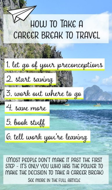 The prospect of taking a career break to travel is daunting, but it is also achievable with the right approach. If a career break travel adventure is something you dream about, these six steps show how you can make it a reality.