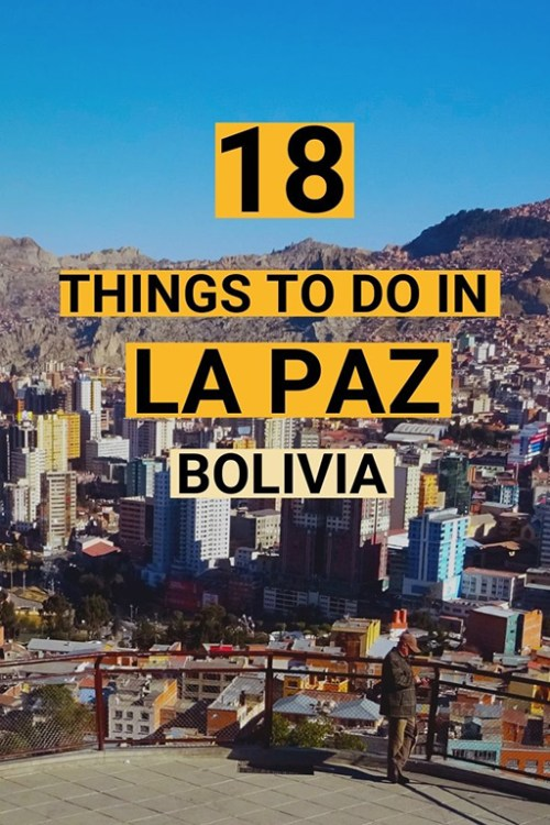 La Paz, the world's highest capital city, is a place of energy, exuberance and mountain vistas. Here's our rundown of fun things to do in La Paz, Bolivia. #lapaz #lapazbolivia #boliviatravel #visitlapaz #visitbolivia