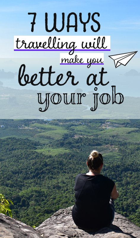 It's time we started talking about why travel is great for personal development. Here's how a travel career break has made me better at my job.