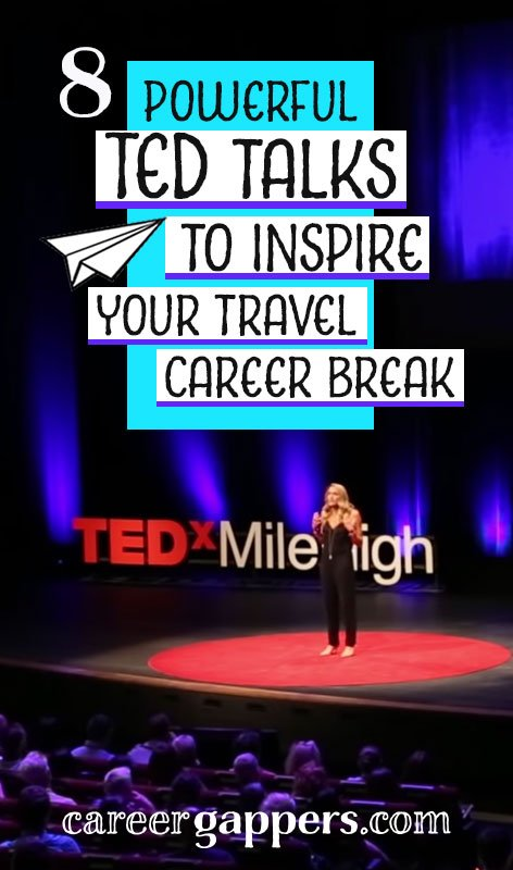 We've picked our favourite TED talks on travel and career breaks to inspire your next adventure. From the woman who travelled solo to 196 countries to the man who takes a year out once every seven years, these talks show how taking time to travel can break the monotony and transform your life.