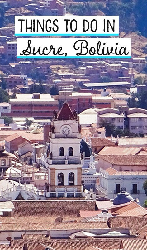 Bolivia's constitutional capital Sucre is one of the great colonial cities of South America. Here are 10 things to do in Sucre during your stay. Travel destinations | travel tips | cities | travel inspiration | career break travel